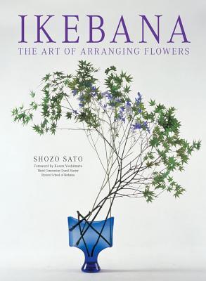 Ikebana By Sato, Shozo/ Yoshimura, Kasen (FRW)